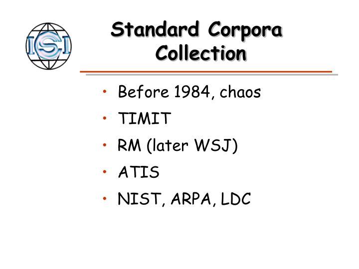 Standard Corpora