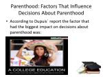 parenthood factors that influence decisions about parenthood8