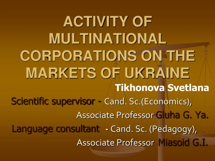 activity of multinational corporations on the markets of ukraine n.