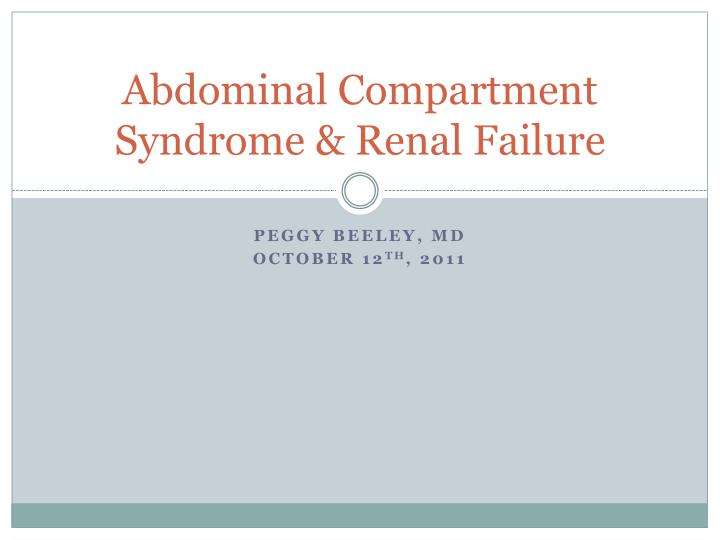 abdominal compartment syndrome renal failure n.