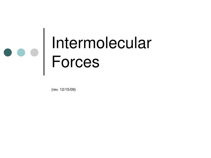 intermolecular forces n.