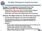 two major challenges for engineering codes