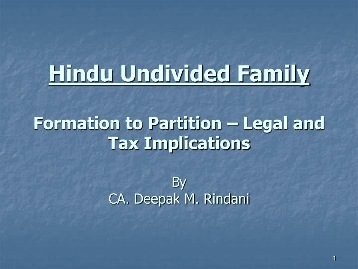 hindu undivided family formation to partition legal and tax implications by ca deepak m rindani n.