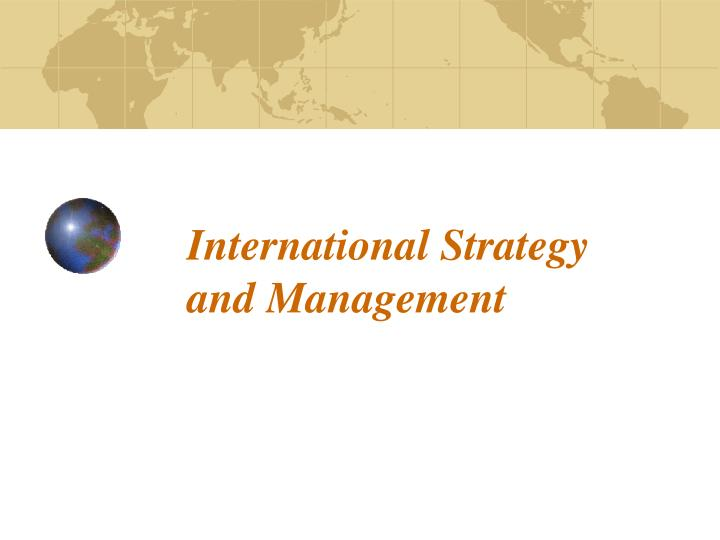international strategy and management n.