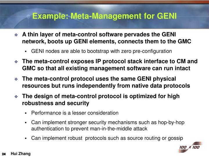 Example: Meta-Management for GENI
