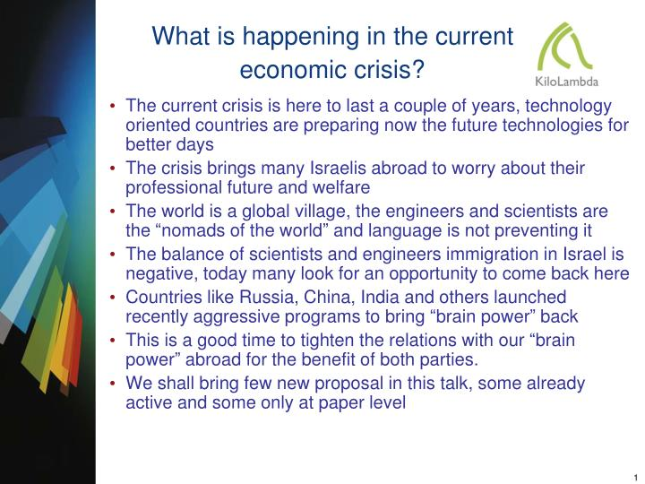 What is happening in the current economic crisis