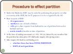 procedure to effect partition