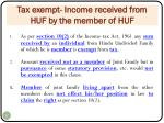 tax exempt income received from huf by the member of huf