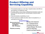 product offering and servicing capability