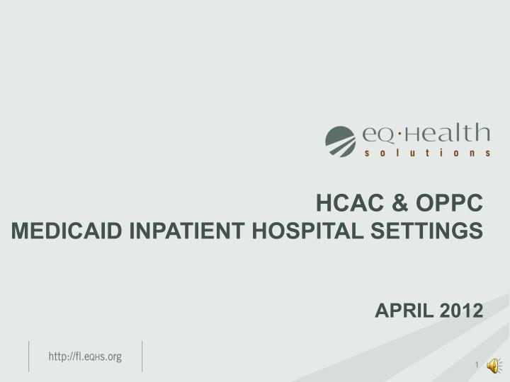 hcac oppc medicaid inpatient hospital settings april 2012 n.
