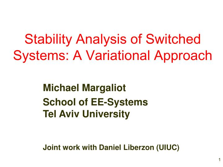 stability analysis of switched systems a variational approach n.