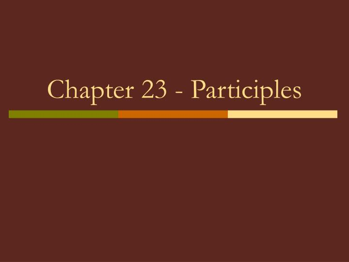 chapter 23 participles n.