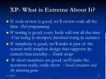 xp what is extreme about it