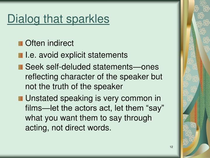 Dialog that sparkles