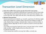 transaction level dimension2