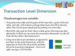 transaction level dimension3