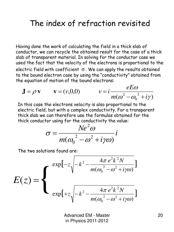The index of refraction revisited