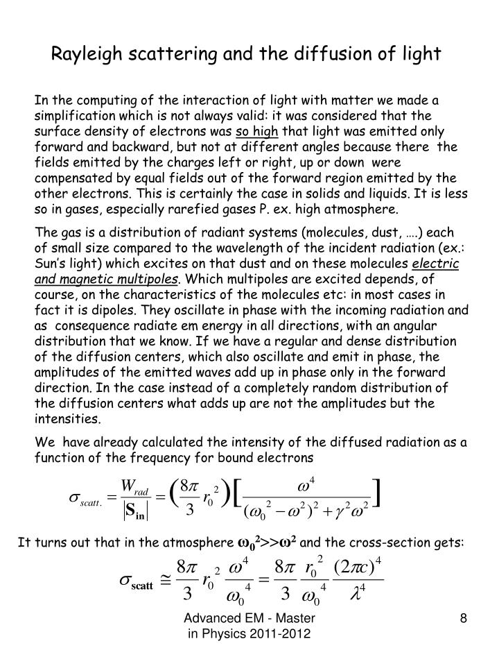 Rayleigh scattering and the diffusion of light