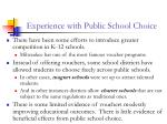 experience with public school choice