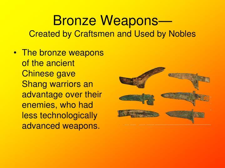 Bronze Weapons—