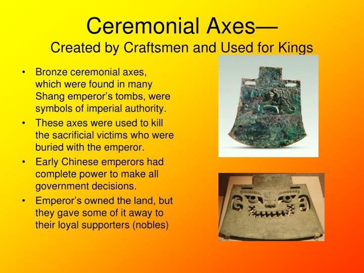Ceremonial Axes—