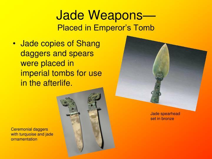 Jade Weapons—