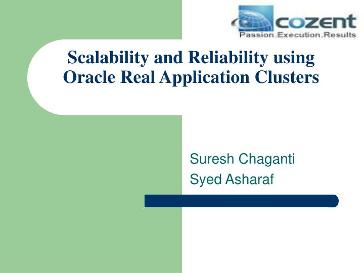 scalability and reliability using oracle real application clusters n.
