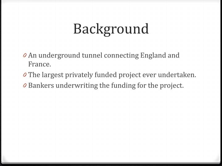 PROJECT MANAGEMENT: The Channel tunnel - UK Essays