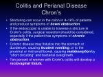 colitis and perianal disease chron s1