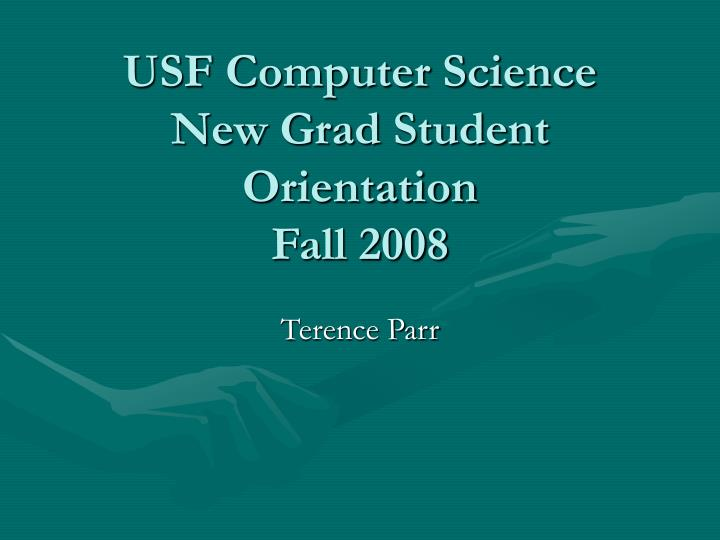 usf computer science new grad student orientation fall 2008 n.