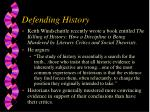 defending history
