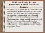 children family services fathers first bronx fatherhood program