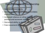 disadvantages of membership