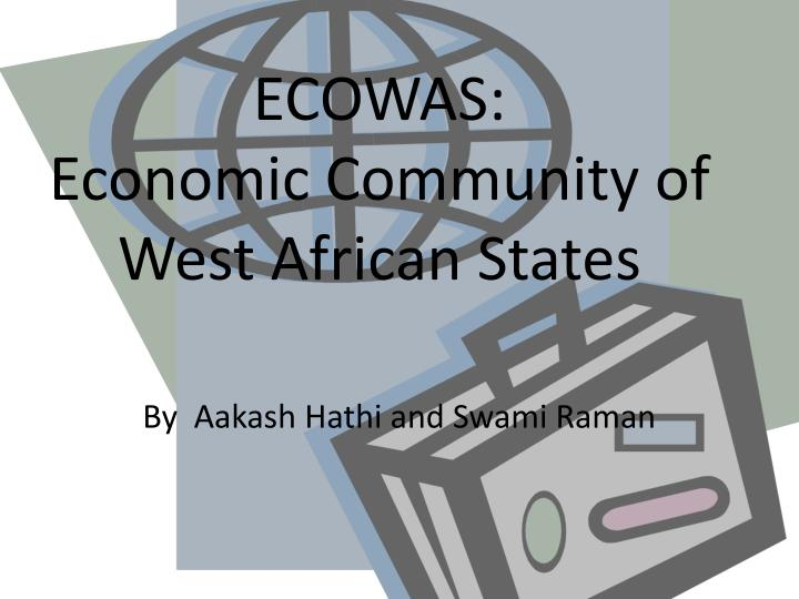 ecowas economic community of west african states n.