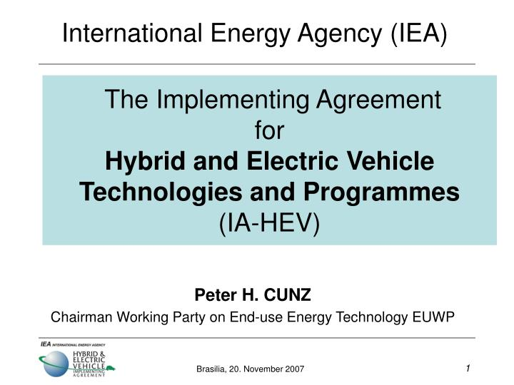 the implementing agreement for hybrid and electric vehicle technologies and programmes ia hev n.