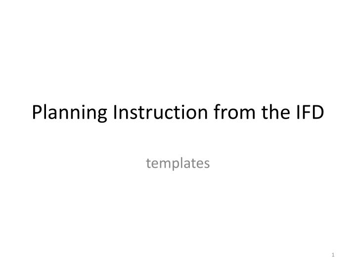 planning instruction from the ifd n.