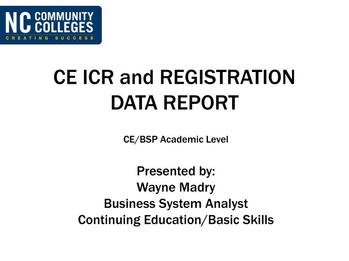 ce icr and registration data report n.