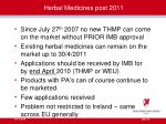 herbal medicines post 2011