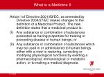 what is a medicine ii