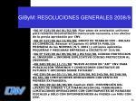 gibym resoluciones generales 2008 9