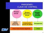 margenes clave de control