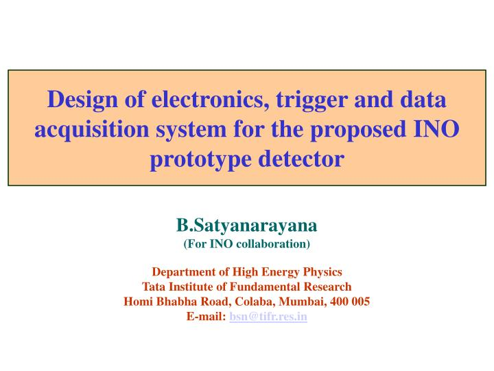 design of electronics trigger and data acquisition system for the proposed ino prototype detector n.