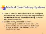 medical care delivery systems