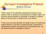 surveyor investigative protocol medical director1