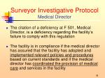 surveyor investigative protocol medical director6