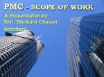 pmc scope of work