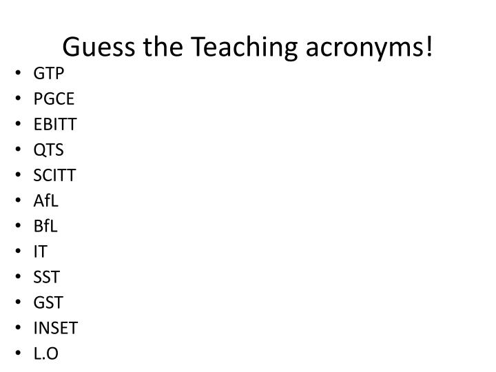 guess the teaching acronyms n.