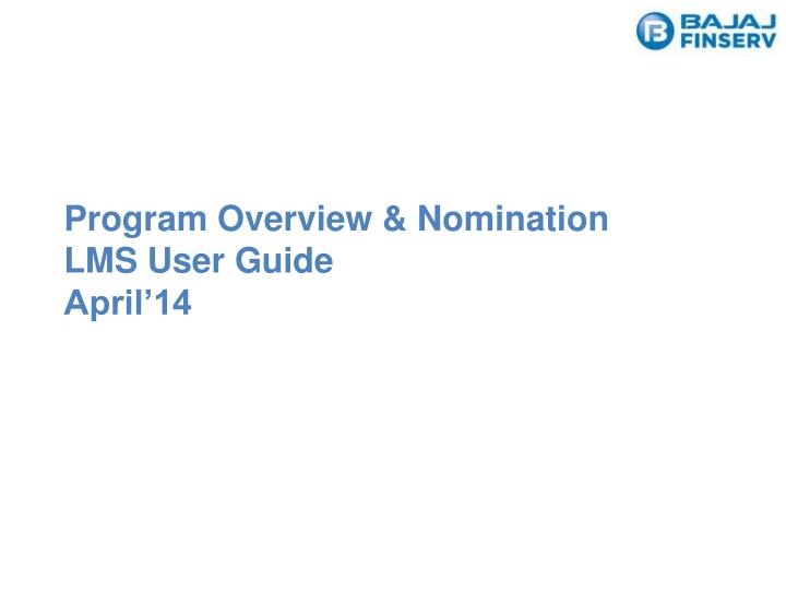 program overview nomination lms user guide april 14 n.