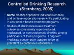 controlled drinking research sternberg 2005