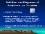 definition and diagnoses of substance use disorders